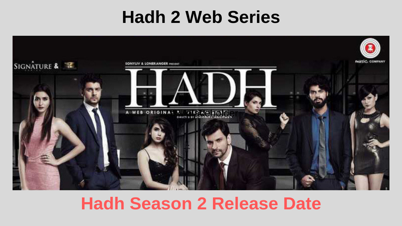 Hadh Season 2 Release Date And Cast  Hadh 2 Web Series -7085
