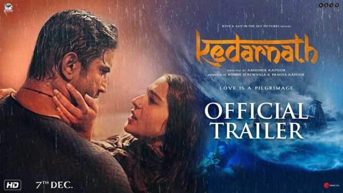 Kedarnath Trailer