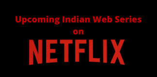 upcoming indian web series on netflix