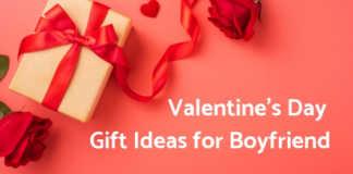 Valentine Day Gift Ideas for Boyfriend