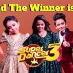 Super Dancer Chapter 3 winner